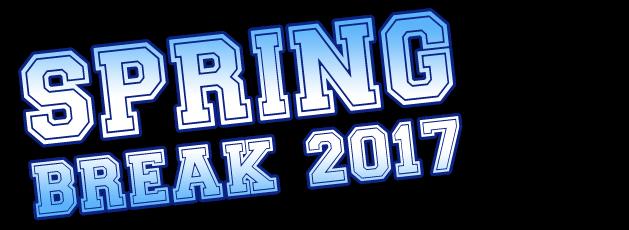 Spring Break 2017!!!